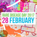 Rare Diseases Day 2017: The Cause & Celebrations