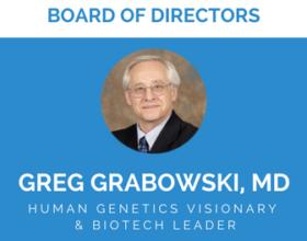 Greg Grabowski, MD Joins Board of Directors