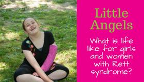 Little Angels: Girls Living with Rett Syndrome