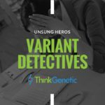 VUS Detectives:  Recognizing the Individuals Who Seek to Understand Genomic Variants