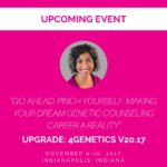 Upcoming Presentation on Making Your Dream Genetic Counseling Career a Reality