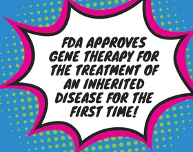 FDA Adds Gene Therapy to the Menu