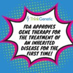 The FDA Adds Gene Therapy to the Menu