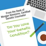 ThinkGenetic Blog - Genetic Condition - Bottom Story - Morgan Simmons