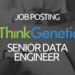 ThinkGenetic Job Posting - Senior Data Engineer
